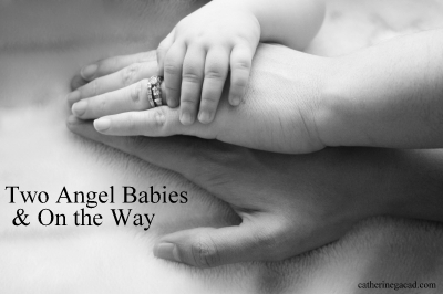 Two Angel Babies and One on the Way