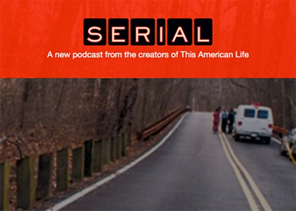 Addicted to the Podcast Serial