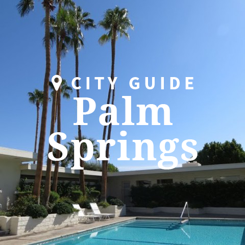 Palm Springs City Guide
