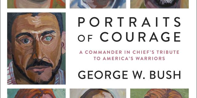 Review of George W. Bush's Portraits of Courage