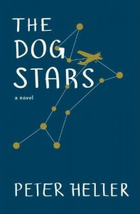 THE DOG STARS By: Peter Heller.