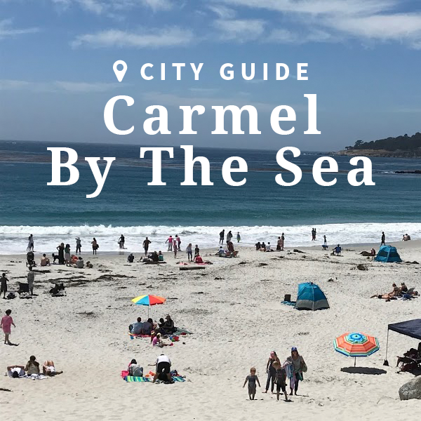 Carmel-by-the-sea Guide